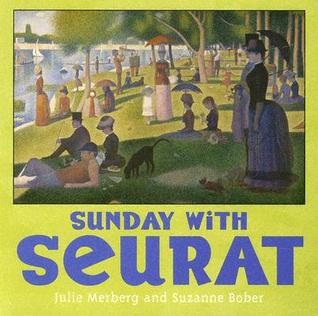 Sunday with Seurat Julie Merberg