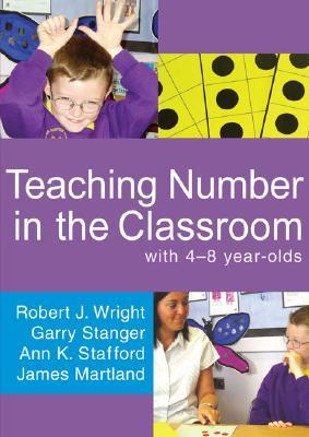 Early Numeracy: Assessment For Teaching And Intervention  by  Robert J.  Wright