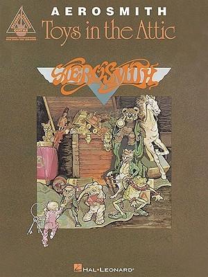 Aerosmith: Toys in the Attic  by  Aerosmith