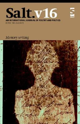 Salt: Memory Writing: Memory Writing v. 16  by  Terri-ann White