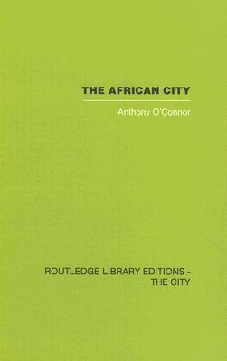 The African City  by  Antho OConnor