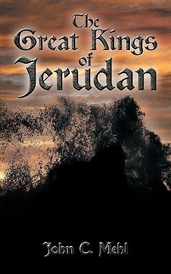 The Great Kings of Jerudan John C. Mehl