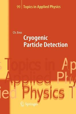 Cryogenic Particle Detection  by  Christian Enss