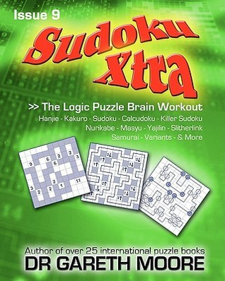 Sudoku Xtra Issue 9: The Logic Puzzle Brain Workout Gareth Moore