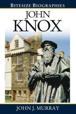 John Knox John J. Murray