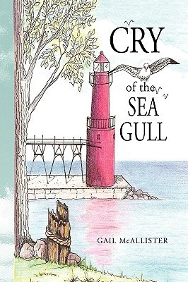 Cry of the Sea Gull  by  Gail McAllister