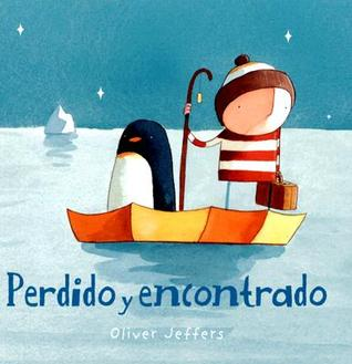 Perdido y encontrado Oliver Jeffers