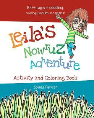 Leilas Nowruz Adventure: Activity and Coloring Book Solmaz Parveen