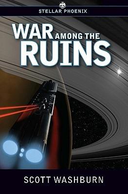 War Among the Ruins  by  Scott Washburn