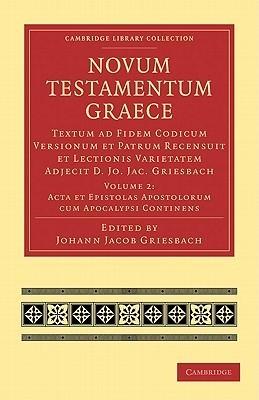 Novum Testamentum Graece - Volume 2  by  Johann Jacob Griesbach