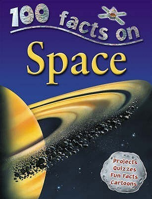 100 Facts On Space (100 Facts)  by  Sue Becklake