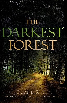 The Darkest Forest  by  Duane Ruth