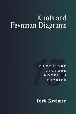Knots and Feynman Diagrams  by  Dirk Kreimer