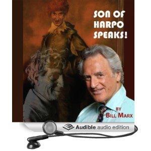 Son of Harpo Speaks!: A Family Portrait Bill Marx