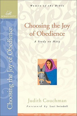 Choosing the Joy of Obedience: A Study on Mary Judith Couchman