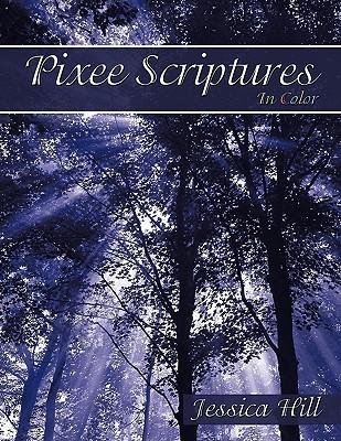 Pixee Scriptures: In Color Jessica Hill