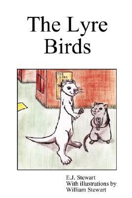 The Lyre Birds  by  E.J. Stewart