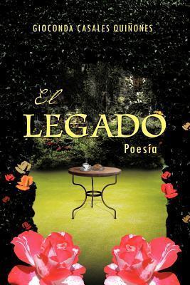 El Legado: Poesia  by  Gioconda Casales Qui Ones
