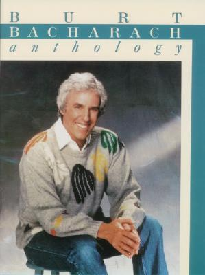 Burt Bacharach : Anthology: Piano/Vocal/Guitar Burt Bacharach