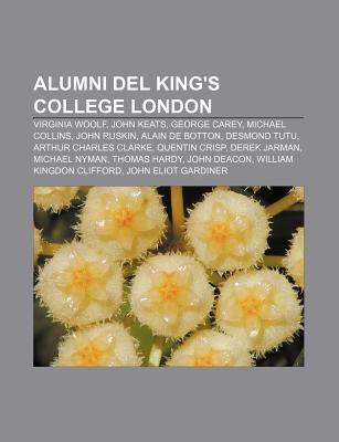 Alumni del Kings College London: Virginia Woolf, John Keats, George Carey, Michael Collins, John Ruskin, Alain de Botton, Desmond Tutu  by  Source Wikipedia