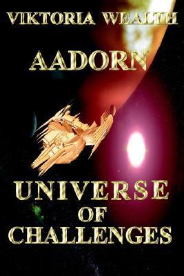 Aadorn Universe of Challenges  by  Viktoria Wealth