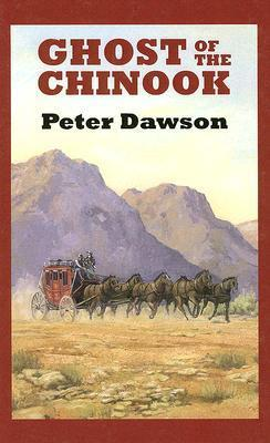 Ghost of the Chinook Peter Dawson