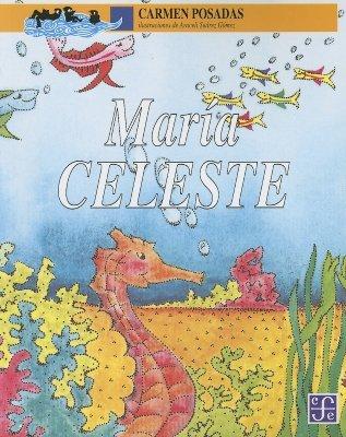 Maria Celeste  by  Carmen Posadas