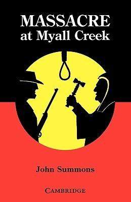Massacre at Myall Creek  by  John Summons