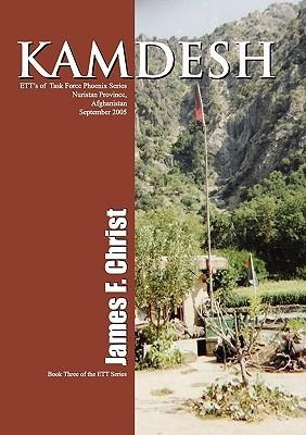 Kamdesh: Book Three of the Ett Series James F Christ
