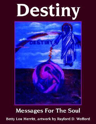 Destiny Betty Lou Merritt