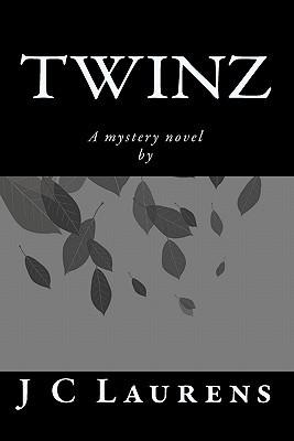 Twinz  by  J C Laurens