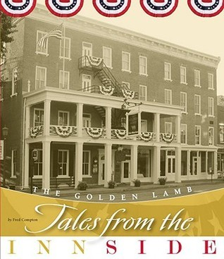 The Golden Lamb: Tales from the Innside  by  Fred Compton