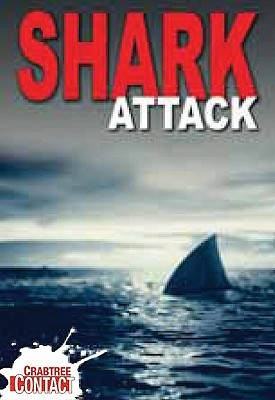 Shark Attack  by  Tom Jackson