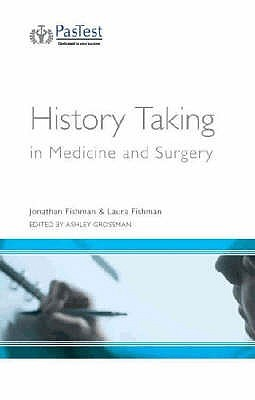 History Taking In Medicine And Surgery  by  Jonathan Fishman