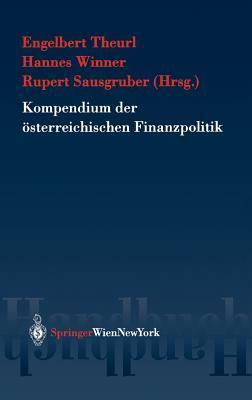 Kompendium Der Osterreichischen Finanzpolitik  by  Engelbert Theurl