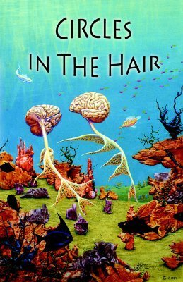 Circles in the Hair  by  Members of Cith