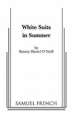 White Suits in Summer Rosary Hartel ONeill