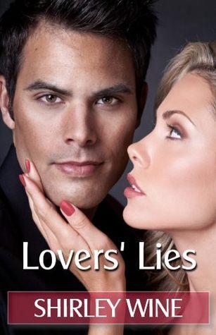 Lovers Lies Shirley Wine