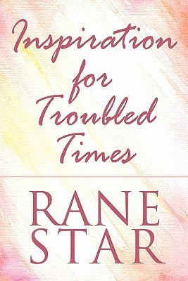 Inspiration for Troubled Times Rane Star