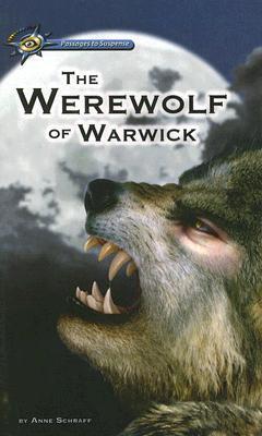 The Werewolf of Warwick  by  Anne Schraff