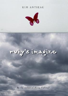 Rubys Imagine  by  Kim Antieau