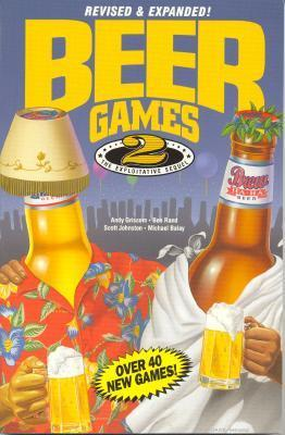 Beer Games 2, Revised: The Exploitative Sequel Andy Griscom