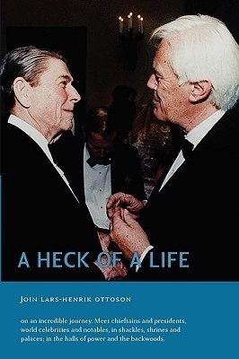 A Heck of a Life  by  Lars-Henrik Ottoson