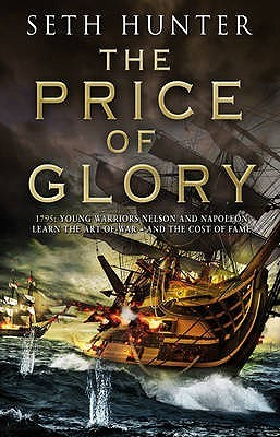 The Price Of Glory (Nathan Peake Trilogy 3)  by  Seth Hunter
