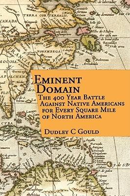 Eminent Domain Dudley C. Gould