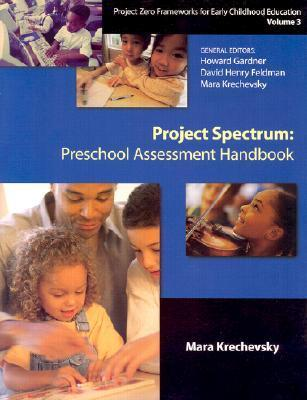 Project Spectrum: Preschool Assessment Handbook  by  Jie-Qi Chen