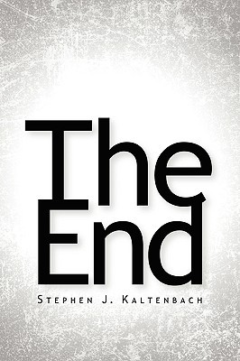 The End Stephen, J Kaltenbach