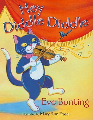 Hey Diddle Diddle Eve Bunting