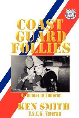 Coast Guard Follies Ken               Smith