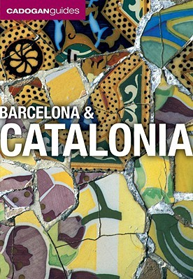 Barcelona & Catalonia  by  Dana Facaros